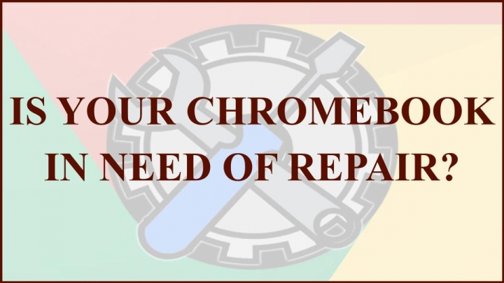 Chromebook Repair